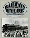 Railways of the Fylde (9780948789847) by McLoughlin, Barry