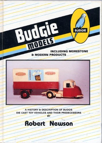 9780948793028: Budgie Models: A History and Description of Budgie Die Cast Toy Vehicles