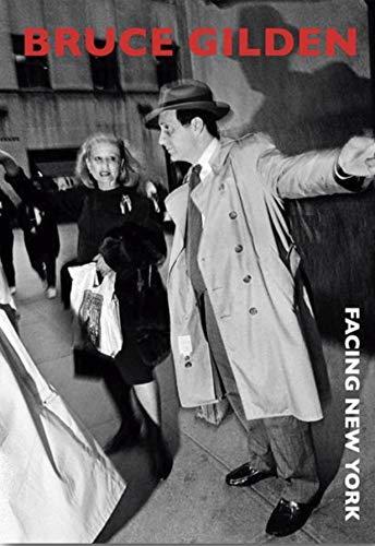 Facing New York: Gilden, Bruce