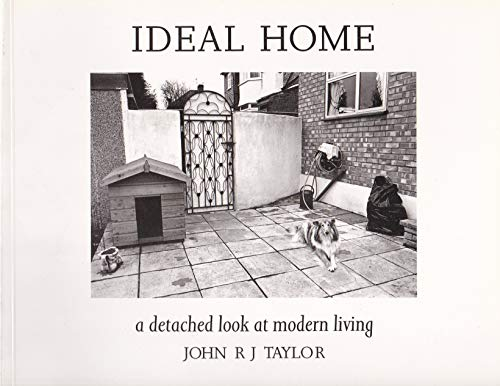 Ideal Home: A Detached Look at Modern: Taylor, John