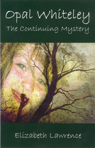 9780948807497: Opal Whiteley: The Continuing Mystery