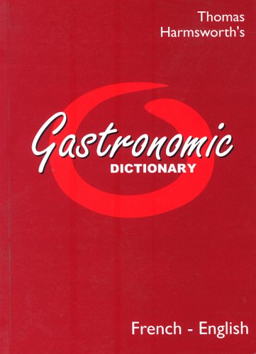 9780948807534: Gastronomic Dictionary French-English