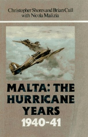 9780948817069: Malta: The Hurricane Years 1940-41