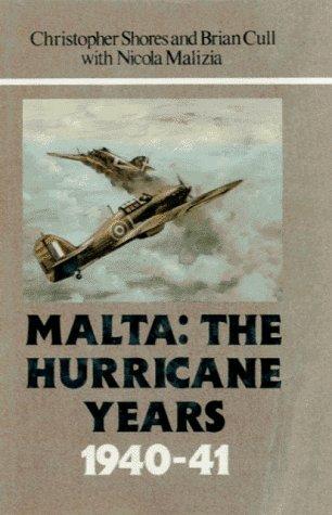 9780948817069: Malta: The Hurricane Years 1940-41