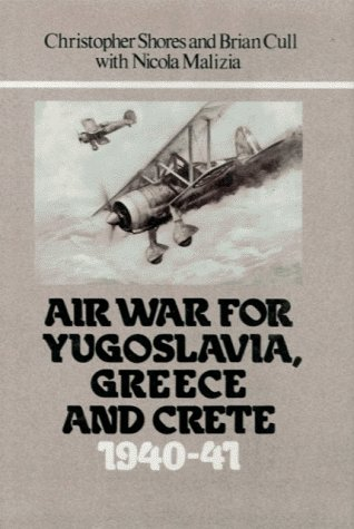9780948817076: Air War for Yugoslavia, Greece and Crete 1940-41