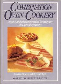 Combination Oven Cookery: Caroline Stevens