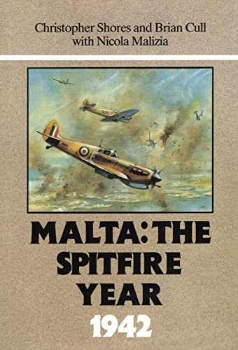 9780948817168: Malta: The Spitfire Year 1942