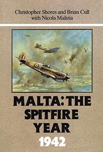Malta: The Spitfire Year 1942: Nicola Malizia, Brian