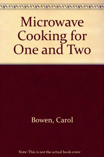 9780948817274: Carol Bowen's Microwave Cooking for 1 and 2