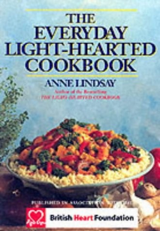 The Everyday Light-hearted Cookbook (094881778X) by Lindsay, Anne