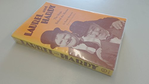 9780948820656: Laurel and Hardy: The magic behind the movies