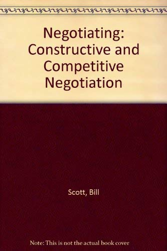 9780948825262: Negotiating: Constructive and Competitive Negotiation