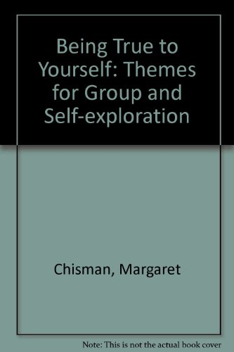 9780948826245: Being True to Yourself: Themes for Group and Self-exploration