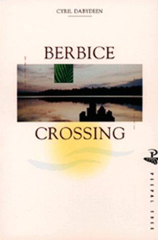 9780948833694: Berbice Crossing (Peepal Tree Caribbean Fiction S.)