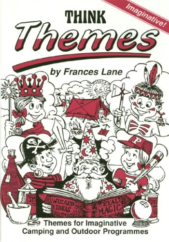 Think Themes: For Imaginative Programme Material for: Lane, Frances and