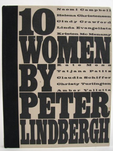 Ten Women by Peter Lindbergh (0948835184) by Karl Lagerfeld