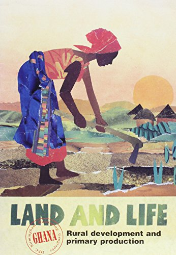 9780948838354: Developing Geography: Land and Life - Rural Development and Primary Production Bk. 1: Ghana