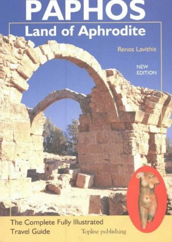 9780948853302: Paphos: The Complete Fully Illustrated Travel Guide