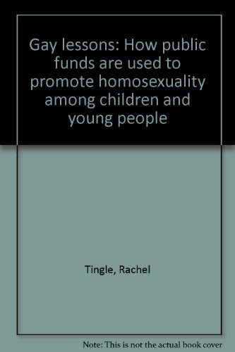 Gay lessons: How public funds are used: Tingle, Rachel