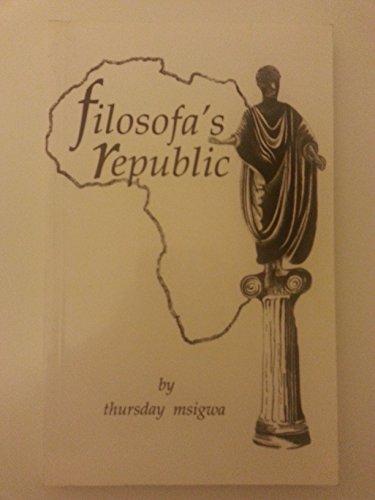 9780948859359: FILOSOFA'S REPUBLIC