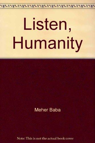 9780948867156: Listen, Humanity