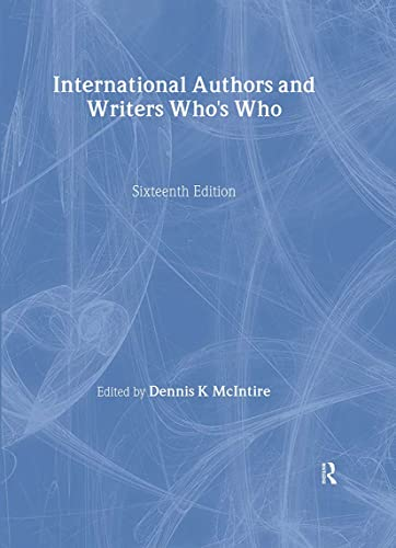 International Authors and Writers Who's Who . 1999/2000; Sixteenth Edition