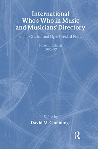 International Who's Who in Music and Musician's: Cummings, David (ed.)