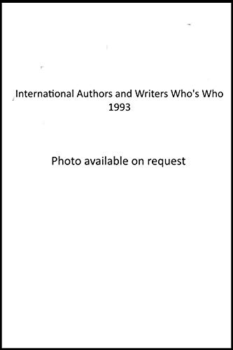 9780948875519: Intl Whos Who Author Ed13 (International Who's Who of Authors and Writers)