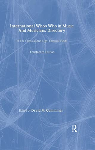 International Who's Who In Music And Musicians': Cummings, David M.