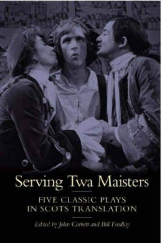 9780948877636: Serving Twa Maisters: Five Classic Plays in Scots Translation (ASLS Annual Volumes)