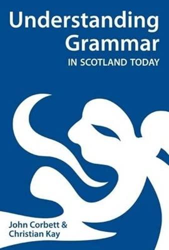 9780948877933: Understanding Grammar in Scotland Today