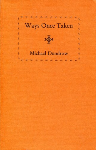 Ways Once Taken (0948878002) by Michael Dundrow