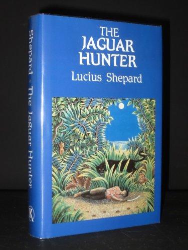 THE JAGUAR HUNTER .: Shepard, Lucius