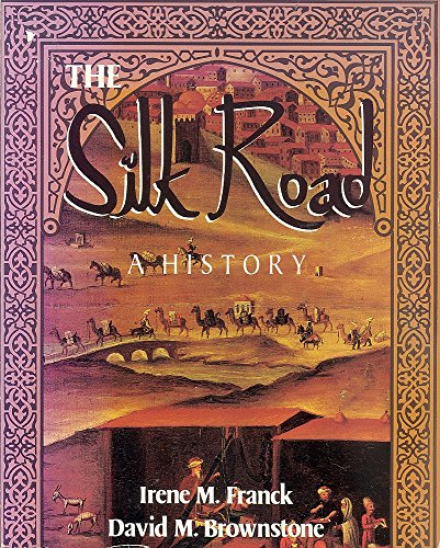 9780948894190: The Silk Road: A History