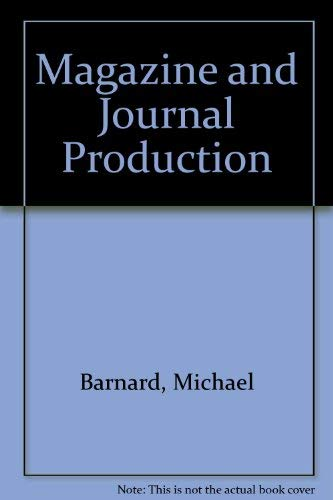 Magazine and Journal Production: Barnard, Michael