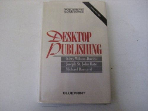 9780948905391: Desk Top Publishing (Publisher's Guide Series)