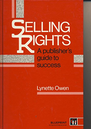 9780948905575: Selling Rights: A Publisher's Guide to Success