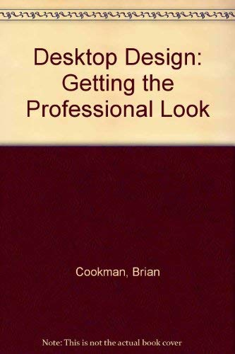 9780948905841: Desktop Design: Getting the Professional Look