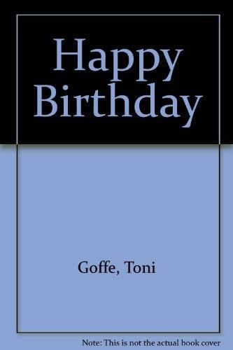 Happy Birthday (094891212X) by Goffe, Toni