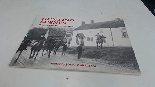 9780948929205: Hunting Scenes: Pictures of the Holderness Hunt