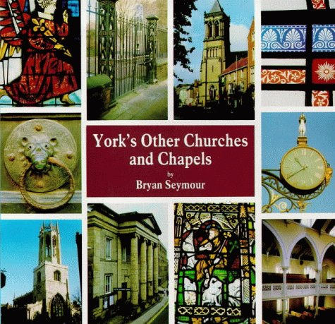 York's Other Churches and Chapels.