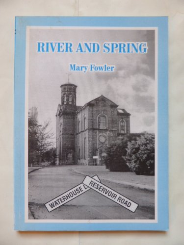 River and Spring : Chapter in the History of the Water Supply of Kingston upon Hull