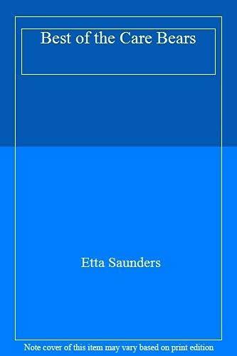 The Best of Care Bears: Ette Saunders