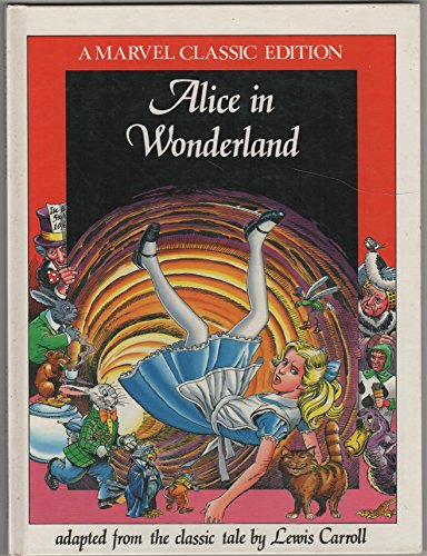 9780948936074: Alice in Wonderland, adapted from the classic tale by Lewis Carroll, [Marvel Classic Edition]