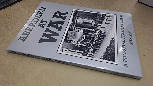 Glasgow at War: A Pictorial Account, 1939-45: Harris, Paul