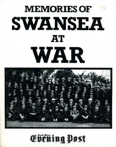 9780948946288: Memories of Swansea at War: Readers' Letters to the