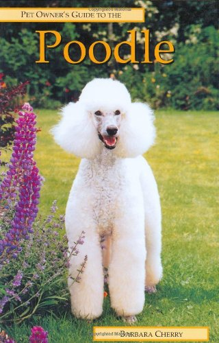 9780948955297: Pet Owner's Guide to the Poodle