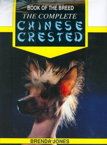 9780948955464: The Complete Chinese Crested (Book of the Breed S)