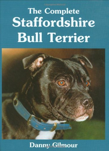 9780948955693: The Complete Staffordshire Bull Terrier (Book of the Breed S)