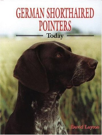 9780948955785: German Shorthaired Pointers Today (Book of the Breed)